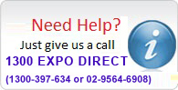 Our customer service is available M-F from 9am to 5pm. Call us at (1300) EXPO DIRECT.